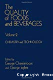 The Quality of foods and beverages (2 Vol.). Vol. 2 : Chemistry and Technology - Symposium of the Second International Flavor Conference (20/07/1981 - 21/07/1981, Athène, Grèce).
