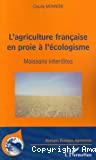 L'agriculture française en proie à l'écologisme