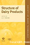 Structure of dairy products.