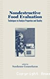 Nondestructive food evaluation. Techniques to analyze properties and quality.