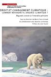 Droit et changement climatique : comment répondre à l'urgence climatique ?