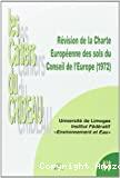 Révision de la Charte Européenne des sols du Conseil de l'Europe (1972). Actes de la journée de l'Institut Fédératif
