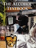 The alcohol textbook. A reference for the beverage, fuel and industrial alcohol industries.