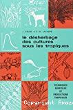 Le Désherbage des cultures sous les tropiques