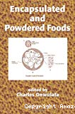 Encapsulated and powdered foods.