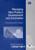 Managing new product development and innovation. A microeconomic toolbox.