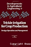 Trickle irrigation for crop production : design, operation and management