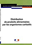 Guide des bonnes pratiques d'hygiène de la distribution de produits alimentaires par les organismes caritatifs