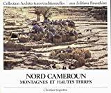 Nord Cameroun : montagnes et hautes terres