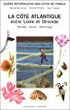 La Côte atlantique entre Loire et Gironde