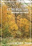 Forêt et sylviculture : traitement des forêts