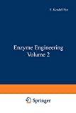 Enzyme engineering. Vol. 2.