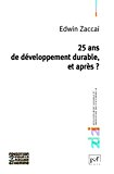 25 ans de développement durable, et après?