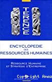 Encyclopédie des ressources humaines. Tome 3 : Ressources humaines et stratégies d'entreprise.