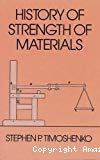 History of strength of materials. With a brief account of the history of theory of elasticity and theory of structures.