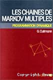 Les Chaînes de Markov multiples