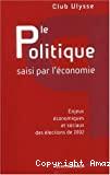 Le politique saisi par l'économie : enjeux économiques et sociaux des élections de 2002