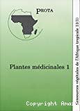 Plantes médicinales 1. Ressources végétales de l'Atrique Tropicale 11 (1) - CD : Prota 11 (1) : Medicinal plants 1 - Plantes médicinales (1)