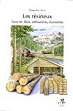 Bois, utilisations, économie