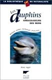 Les dauphins, ambassadeurs des mers