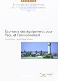 Economie des équipements pour l'eau et l'environnement