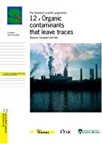Organic contaminants that leave traces