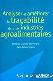 Analyser et améliorer la traçabilité dans les industries agroalimentaires.