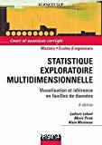 Statistique exploratoire multidimensionnelle : visualisation et inférence en fouilles de données
