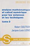 Analyse mathématique et calcul numérique pour les sciences et les techniques. Tome 3