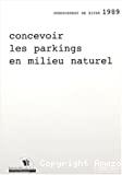 Concevoir les parkings en milieu naturel.