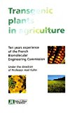 Transgenetic plants in agriculture