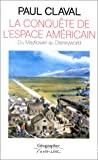 La conquête de l'espace américain