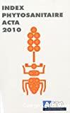 Index phytosanitaire 2010. 46ème édition