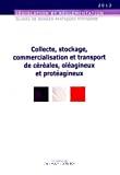 Guide de bonnes pratiques d'hygiène pour la collecte, le stockage, la commercialisation et le transport de céréales, d'oléagineux et de protéagineux