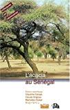 L'acacia au Sénégal. 3-5 décembre 1996, Dakar (Sénégal)