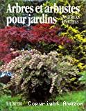 Arbres et arbustes pour jardins titregn Gehölze für den Garten