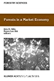 Forests in a market economy.