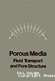 Porous media. Fluid transport and pore structure