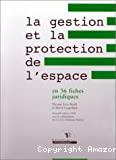 La gestion et la protection de l'espace