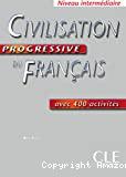 Civilisation progressive du français avec 400 activités