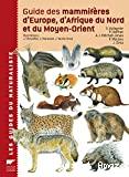 Guide des mammifères d'Europe, d'Afrique du Nord et du Moyen-Orient