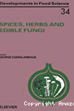 Spices, herbs and edible fungi.