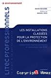 Les installations classées pour la protection de l'environnement: Classement, régimes juridiques et contentieux des ICPE