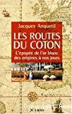 Les routes du coton