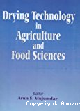 Drying technology in agriculture and food sciences.