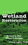 A case of wetland restoration.