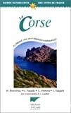 La Corse : le littoral corse en 6 itinéraires naturalistes.