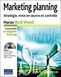 Marketing planning. Stratégie, mise en oeuvre et contrôle.