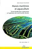 Marais maritimes et aquaculture : activité durable pour la préservation et l'exploitation des zones humides littorales