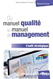 Du manuel qualité au manuel de management
